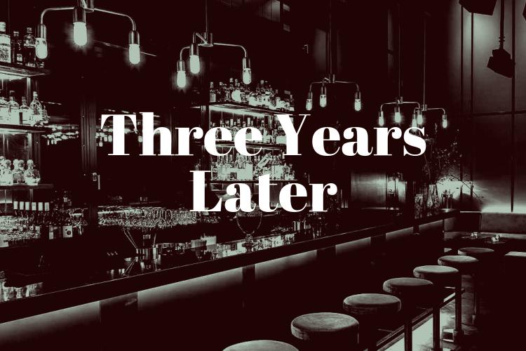 Short Story: Three YearsLater
