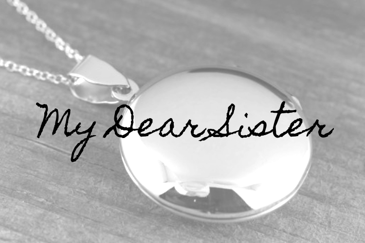Short Story: My DearSister