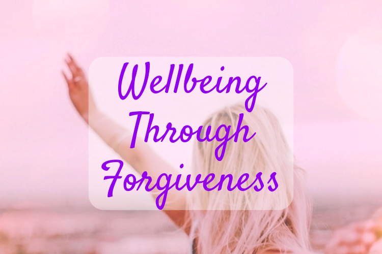 Wellbeing Through Forgiveness