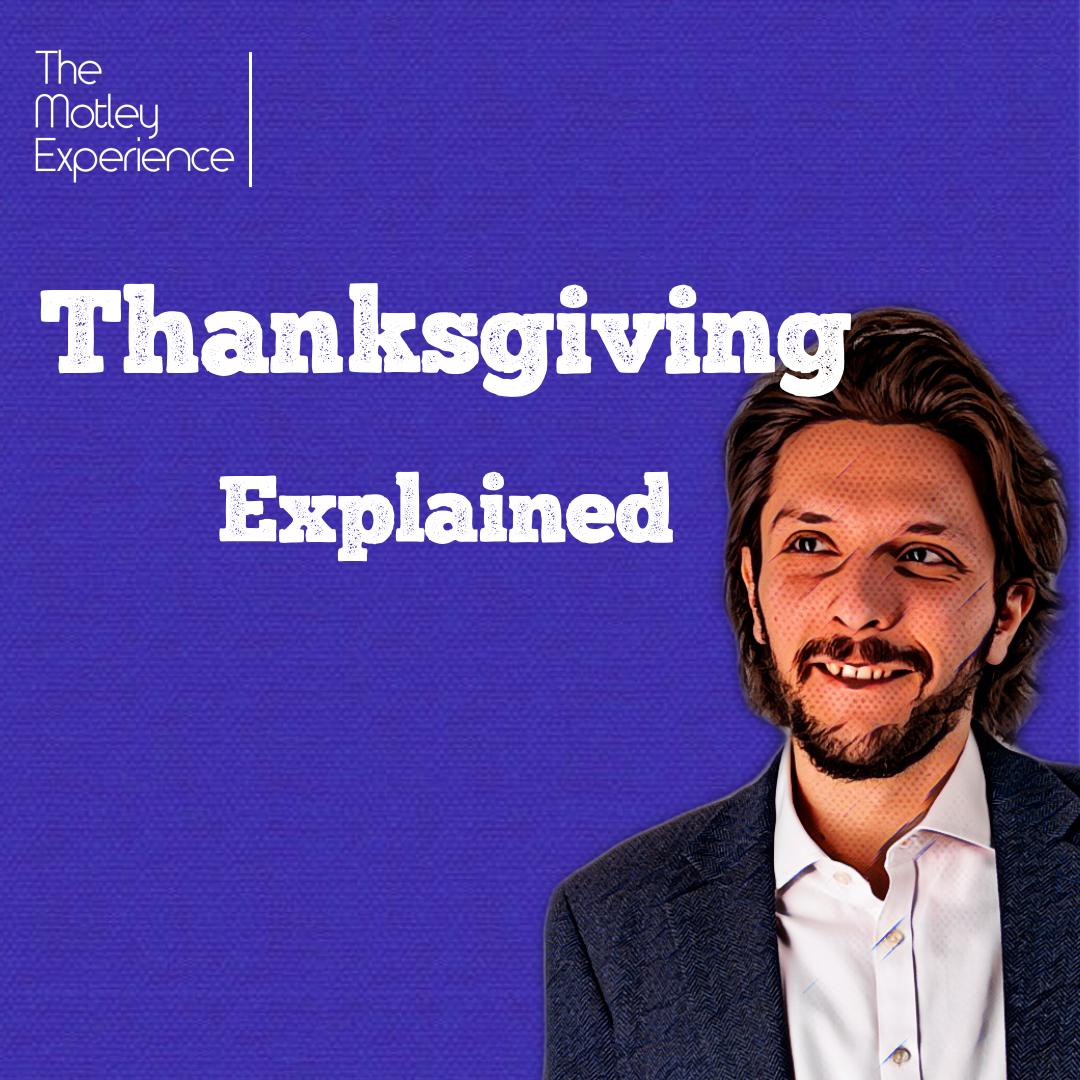 Stuff Explained Ep16:Thanksgiving