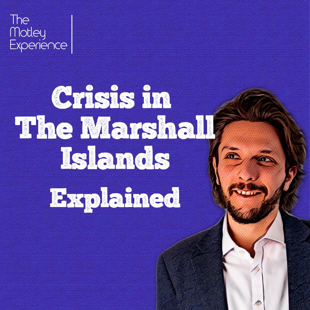 Stuff Explained Ep17: Crisis in The MarshallIslands