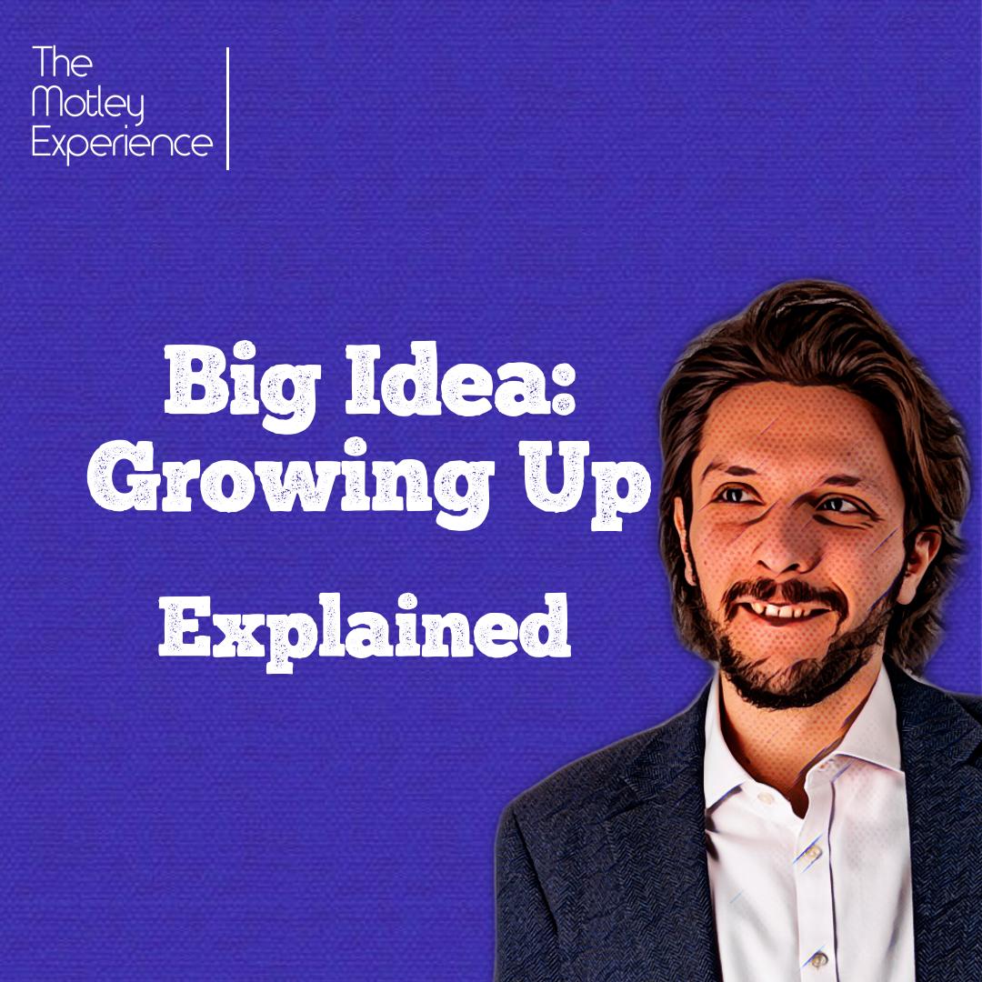 Stuff Explained Ep18: Growing Up (BigIdea)
