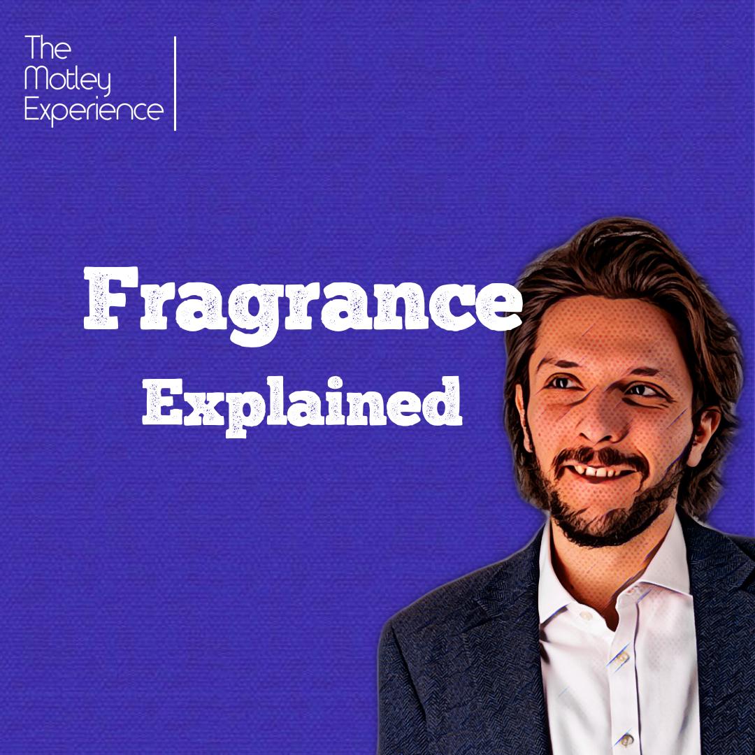 Stuff Explained Ep23:Fragrance
