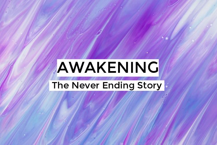 Awakening – The Never EndingStory