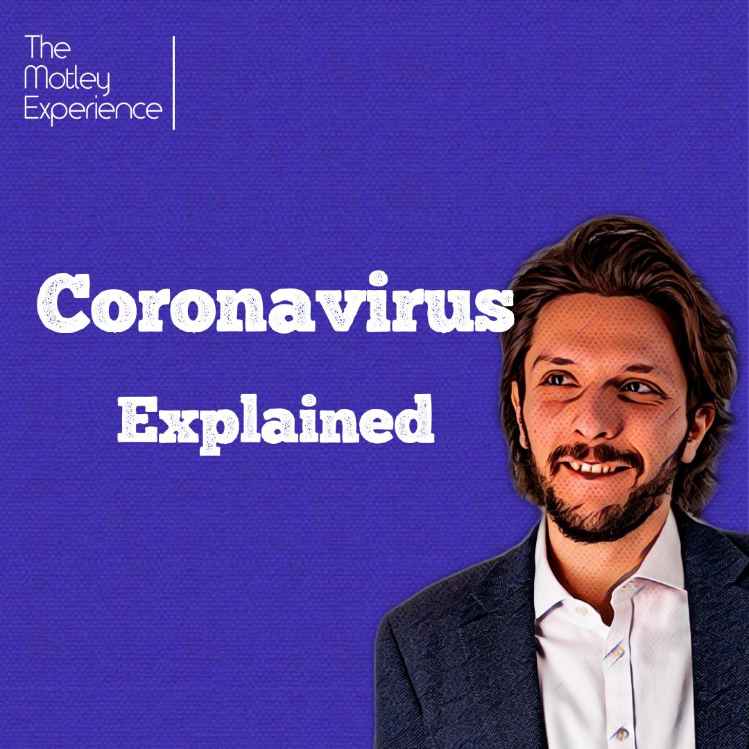 Stuff Explained Ep26:Coronavirus